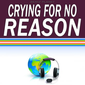 Testi Crying for No Reason (Originally Performed by Katy B) [Karaoke Version]