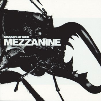 Mezzanine Massive Attack - lyrics