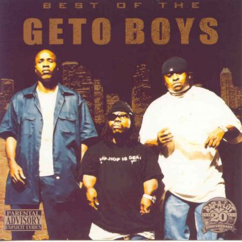Testi The Best of the Geto Boys