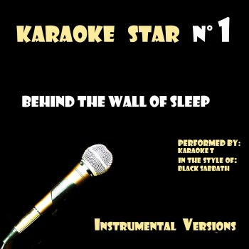 Testi Behind the Wall of Sleep (in the style of Black Sabbath) [Karaoke Versions]