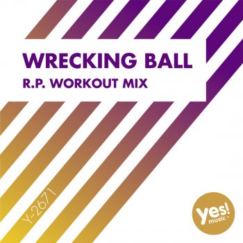 Testi Wrecking Ball (R.P. Workout Mix)