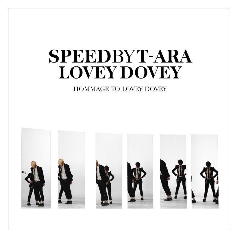 T-ara & SPEED (스피드) - Lovey...