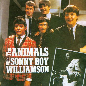 Testi The Animals with Sonny Boy Williamson