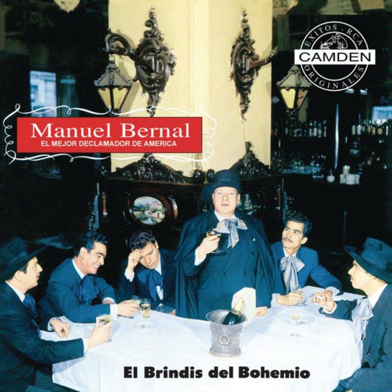 Manuel Bernal - El Brindis del Bohemio Lyrics | Musixmatch