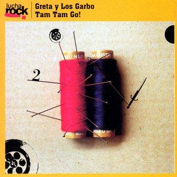 Testi Lucha Rock: Greta y los Garbo / Tam Tam Go!