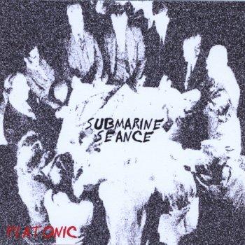 Testi Submarine Seance