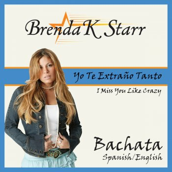 Yo Te Extraño Tanto                                                     by Brenda K. Starr – cover art