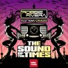 The Sound of the Times (Dance or Die Mix)