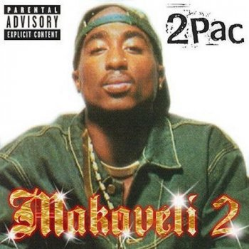 Makaveli 2: When My Enemies Fall by 2Pac album lyrics | Musixmatch