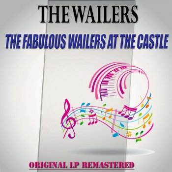Testi The Fabulous Wailers at the Castle - (Remastered)