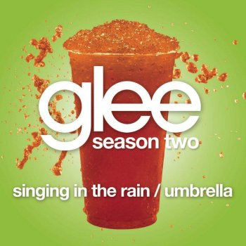 Testi Singing in the Rain / Umbrella (Glee Cast version)