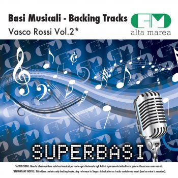 Basi Musicali: Vasco Rossi Vol.2 (Backing Tracks Altamarea) E... (Originally Performed By Vasco Rossi) - lyrics