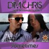 Sometimes (Daddy's Groove Rework)