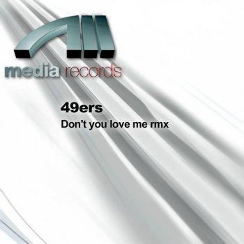 Testi Don't You Love Me Rmx