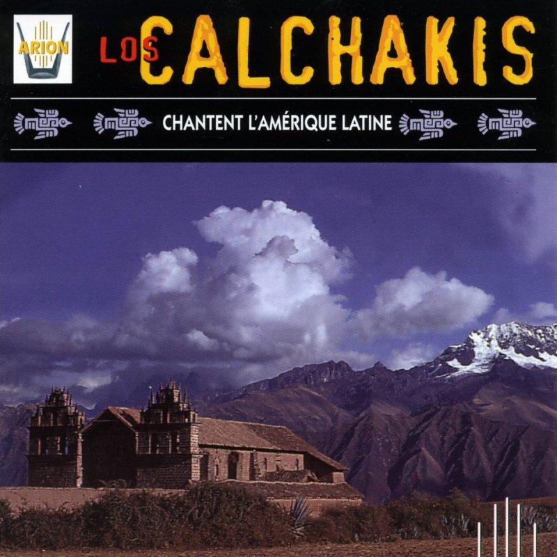 Los Calchakis - Los Calchakis Interpretan A:
