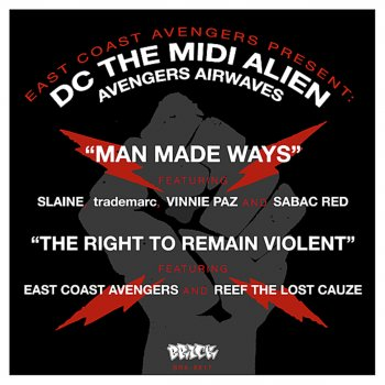 Testi East Coast Avengers present DC the MIDI Alien : Man Made Ways b/w The Right To Remain Violent