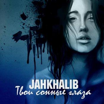 Jah khalib твои сонные глаза скачать песню твои сонные глаза.
