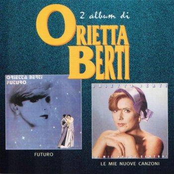 Testi Futuro / Le mie canzoni (2 album di Orietta Berti)