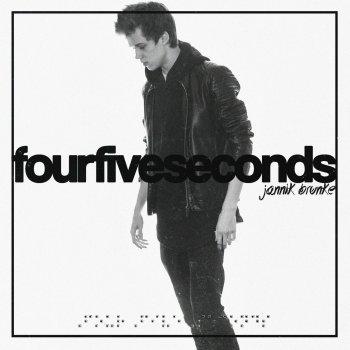 FourFiveSeconds by Jannik Brunke album lyrics | Musixmatch
