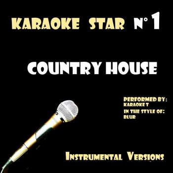 Testi Country House (in the style of Blur) [Karaoke Versions]