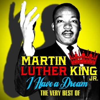 I Have A Dream The Very Best Of By Martin Luther King Jr Album