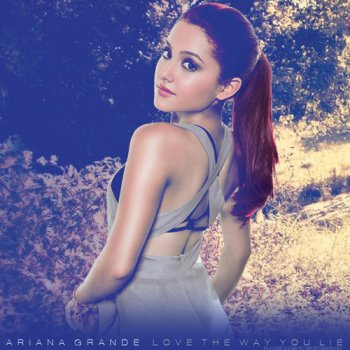 Love The Way You Lie by Ariana Grande - cover art