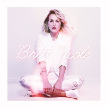 Be the Change by Britt Nicole - cover art