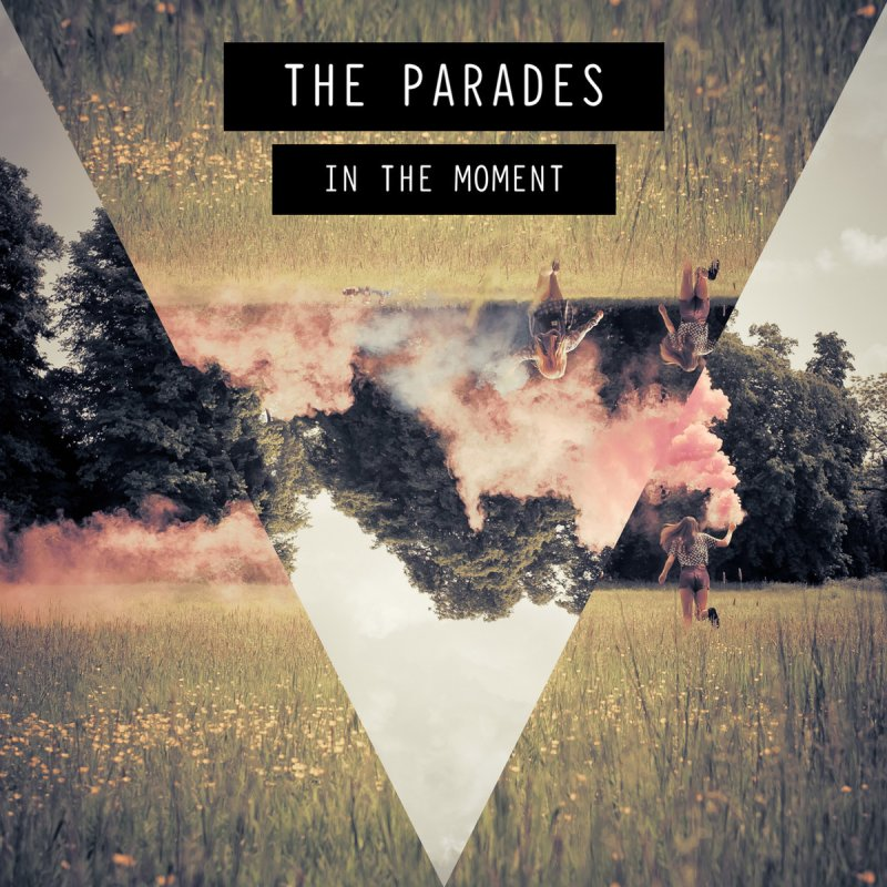 Image result for in the moment the parades
