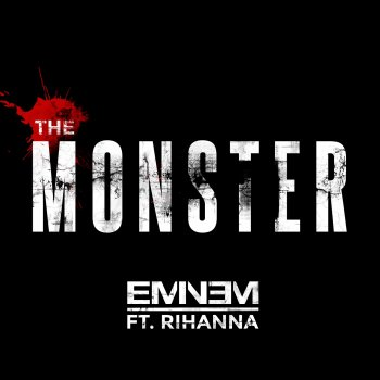 The Monster by Eminem feat. Rihanna - cover art