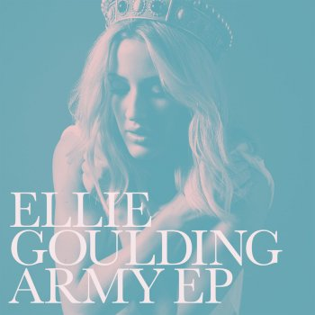 Army                                                     by Ellie Goulding – cover art