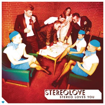 Testi Stereo Loves You
