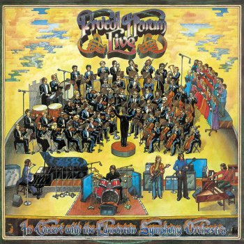 Testi PROCOL HARUM LIVE - IN CONCERT WITH THE EDMONTON SYMPHONY ORCHESTRA +3