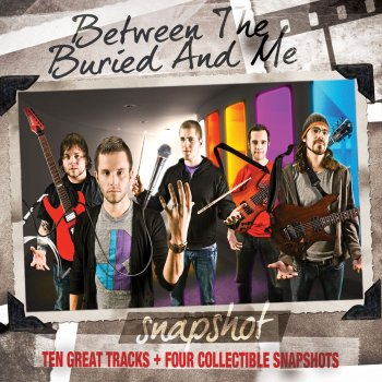 Testi Snapshot: Between the Buried and Me