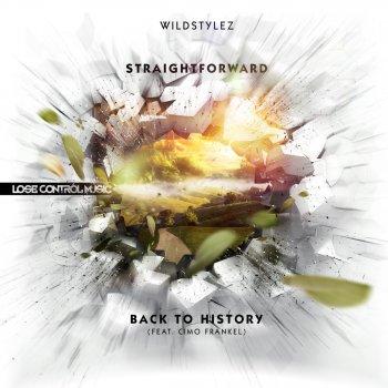 Testi Straightforward / Back To History Feat. Cimo Frankel (Intents Theme 2013)