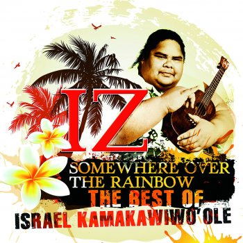 Testi Somewhere Over the Rainbow - The Best of Israel Kamakawiwo'ole