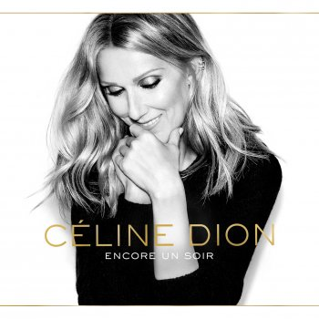 Encore un soir by Céline Dion - cover art
