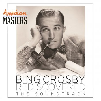 Testi Bing Crosby Rediscovered: The Soundtrack (American Masters)
