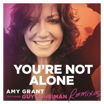 Testi You're Not Alone (Remixes)