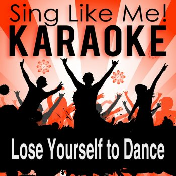 Testi Lose Yourself to Dance (Karaoke Version)