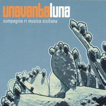 Testi Unavantaluna: Cumpagnia ri musica sixiliana
