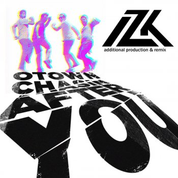 Testi Chasing After You (IZK Remixes)