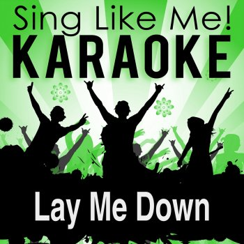 Testi Lay Me Down (Karaoke Version)