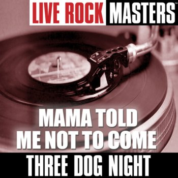 Testi Live Rock Masters: Mama Told Me Not to Come