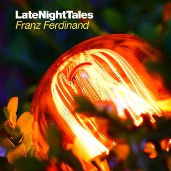 Testi Late Night Tales - Franz Ferdinand