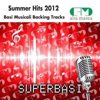 Testi Basi Musicali Summer Hits 2012 (Backing Tracks Altamarea)