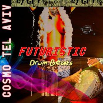 Futuristic Drum Beats by Cosmo Tel Aviv album lyrics