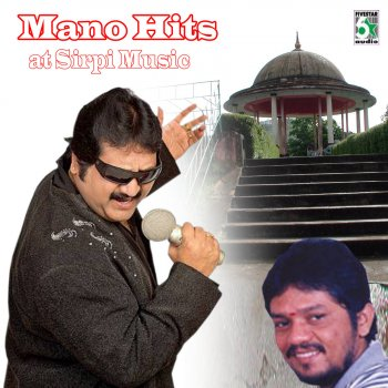 "Mano Hits at Sirpi Music Singakutti (From ""Moovendar"") - lyrics"