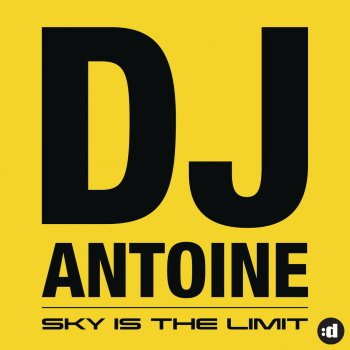 Sky Is the Limit You're Ma Cherie - feat. Pitbull [DJ Antoine vs. Mad Mark 2k13 Radio Edit] - lyrics