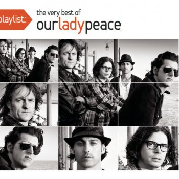 Testi Playlist: The Very Best of Our Lady Peace