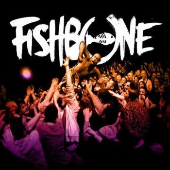 Testi FISHBONE LIVE